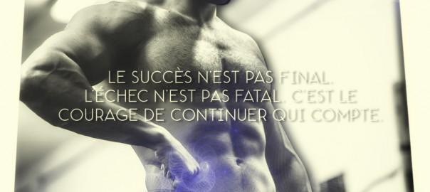 Le succès n'est pas final. L'échec n'est pas fatal. C'est le courage de continuer qui compte.