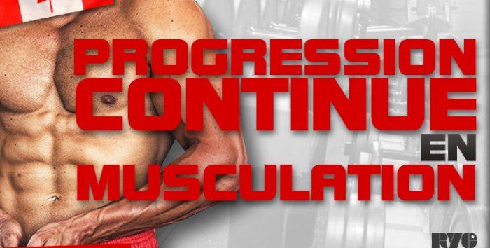 La progression continue en musculation