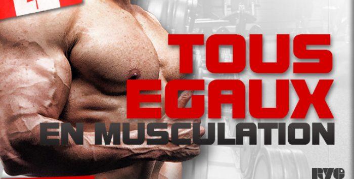 Sommes nous égaux en musculation ?